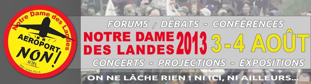 3-4 août 2013 à Notre-Dame-des-Landes